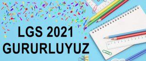 LGS 2021 Gururluyuz...